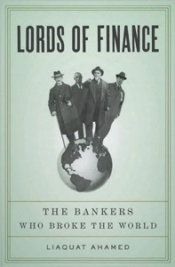 """Lords of Finance"" (Liaquat Ahamed)"