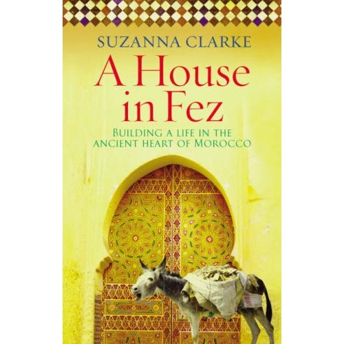 A House in Fez (Suzanna Clarke)