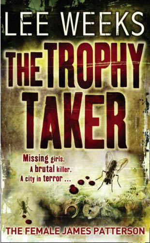 The Trophy Taker (Lee Weeks)