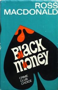 """Black Money"" (Ross Macdonald)"