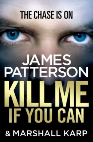 Kill Me if you Can (James Patterson & Marshall Karp)
