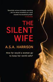 The Silent Wife (A.S.A Harrison)