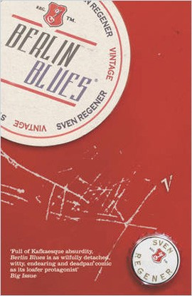 Berlin Blues by Sven Regener