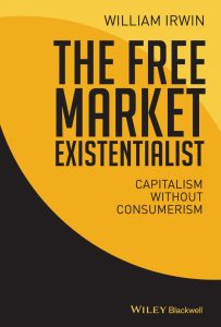 The Free Market Existentialist, William Irwin, Philosophy, Non-fiction. book