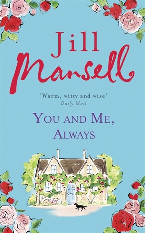 'You and Me, Always' by Jill Mansell
