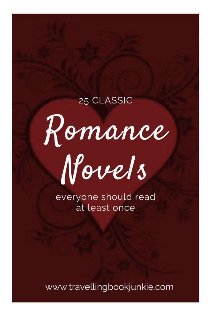 25 classic Romance novels that everyone should read at least once in their lives according to @tbookjunkie. Have you read any of them?
