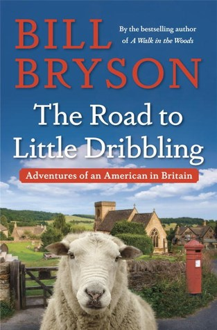 'The Road to Little Dribbling' by Bill Bryson