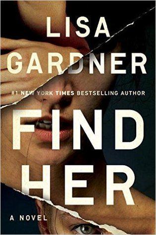 Psychological Thriller Book Review: Find Her by Lisa Gardner
