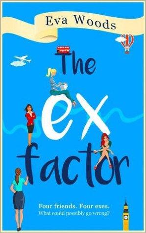 The Ex Factor by Eva Woods