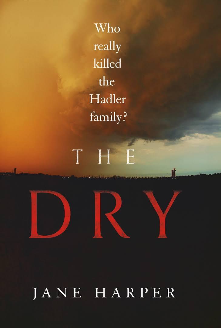 The Dry – A Fantastic Crime Novel by Newcomer Jane Harper