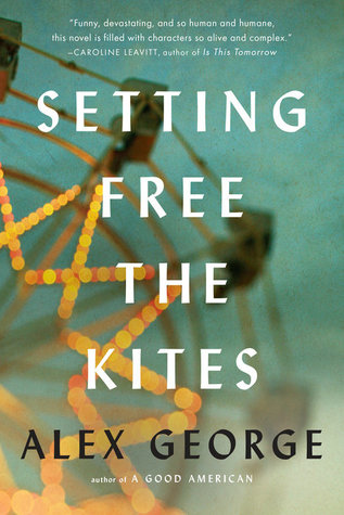 Setting Free The Kites, Alex George, February release, new book, publishing, Travelling Book junkie