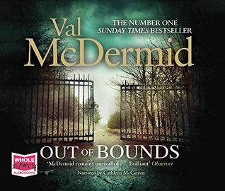 out of Bounds, Val McDermid, Crime, Thriller, Suspense, author, books, novels, travelling book junkieq
