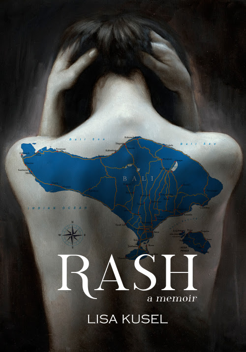 RASH: A Dream Versus Reality Memoir by Lisa Kusel