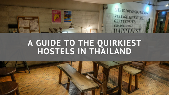 hostels, hostel, Thailand, Asia, Places to stay, quirky