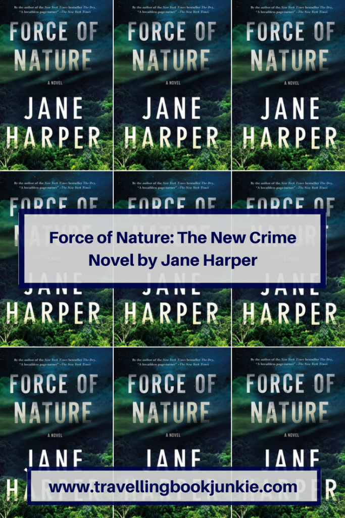 Force of Nature is the new #crime #novel by bestselling author, Jane Harper who also wrote The Dry via @tbookjunkie