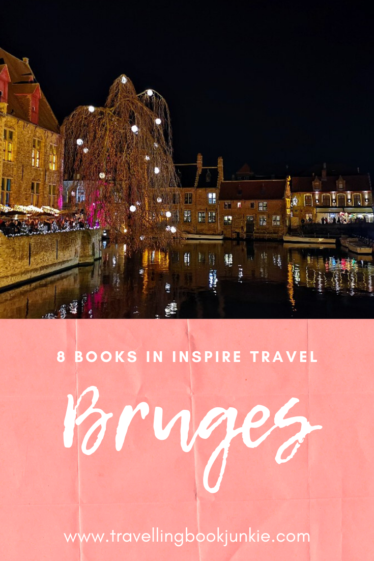 8 Books to inspire travel to Bruges via @tbookjunkie