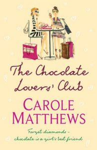 The Chocolate Lovers Club by Carole Matthews