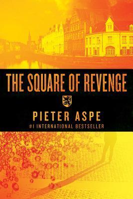 The Square of Revenge by Pieter Aspe, set in Bruges Belgium