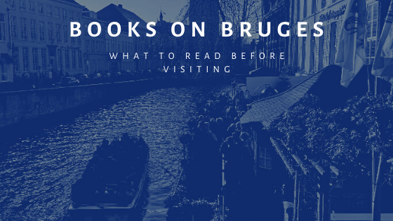 Books on Bruges is a collection of books on the Flemish city that should be read before visiting.