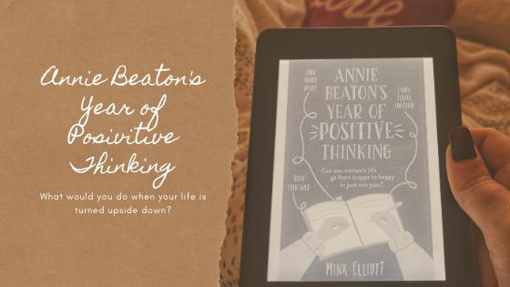 Annie Beaton's Year of Positive Thinking by Mink Elliott