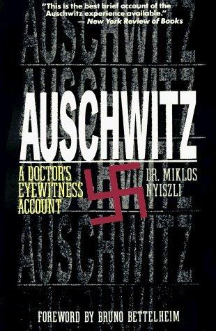 Auschwitz by Miklos Nyiszli