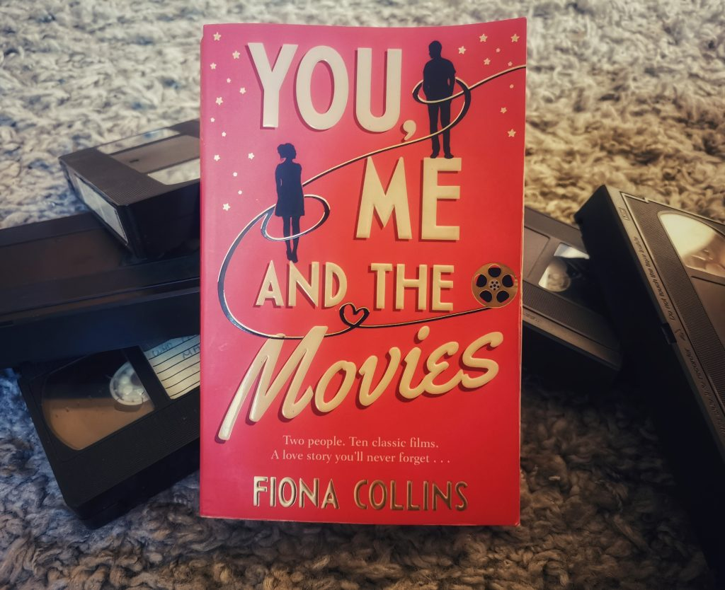 You, Me and the Movies by Fiona Collins, a new romance novel