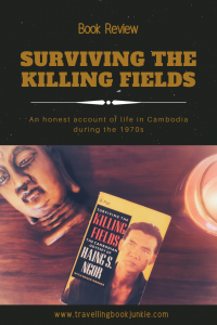 Surviving The Killing Fields: Cambodian Odyssey by Haing S. Ngor. An honest review via tbookjunkie after reading about life during a civil war in #Cambodia #Asia