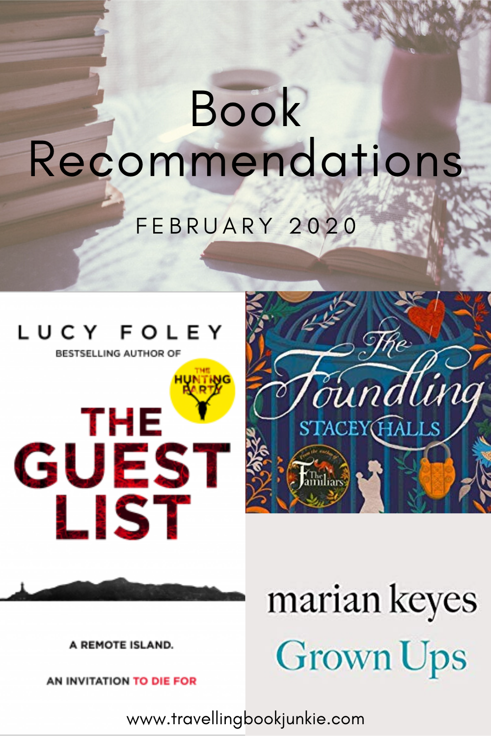 Book recommendations for February 2020 including The Guest List, The Foundling, and Grown Ups via @tbookjunkie