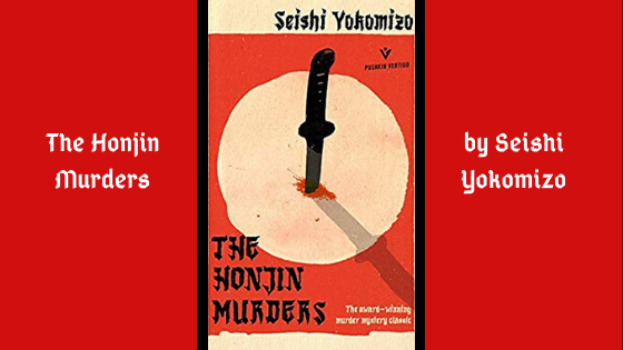 The Honjin Murders by Seishi Yokomizo is a Japanese crime novel written back in 1948.