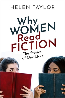 Why Women Read Fiction by Helen Taylor