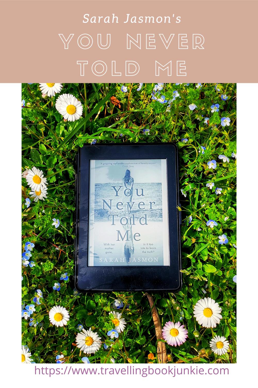 Full review of Sarah Jasmon's latest novel, You Never Told Me via @tbookjunkie