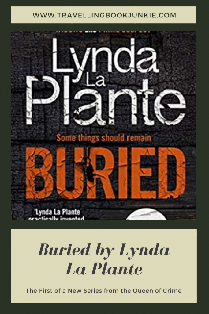 Buried by Lynda La Plante is the first in a brand new series by the Queen of Crime. Read the full review via @tbookjunkie