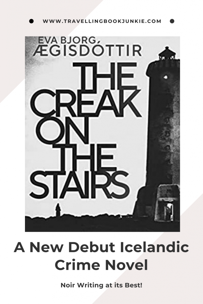 The Creak on the Stairs in a brand new Icelandic Crime Novel set in Arkanes. Read the full review at @tbookjunkie