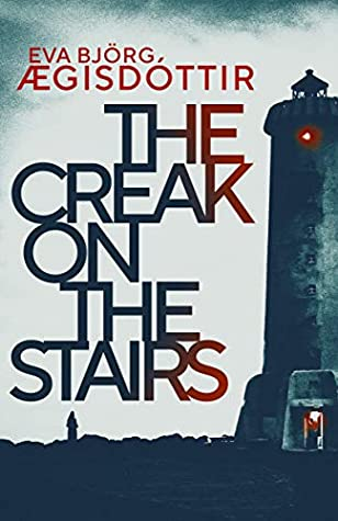 The Creak on the Stairs by Eva Björg Ægisdóttir set in Iceland