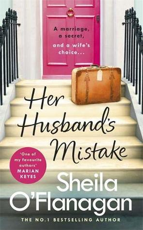 Her Husband's Mistake by Sheila O'Flanagan is a novel that discusses the topics of grief and feminism.