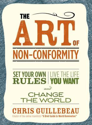The Art of Non Conformity by Chris Guillebeau is a non fictional read about how to succeed in a world without conforming to a life that you do not want.