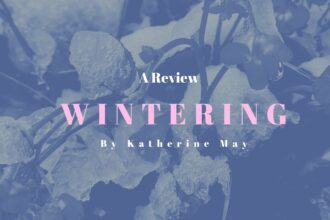 Wintering by Katherine May is a non fictional read about how to cope during the colder months.