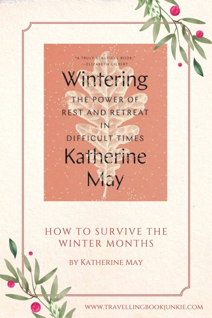 wintering by Katherine May is a #nonfiction read about how to weather the #winter months. See why everyone should read this one via @tbookjunkie