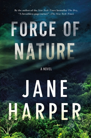 The Force of Nature is the 2nd book by Jane Harper