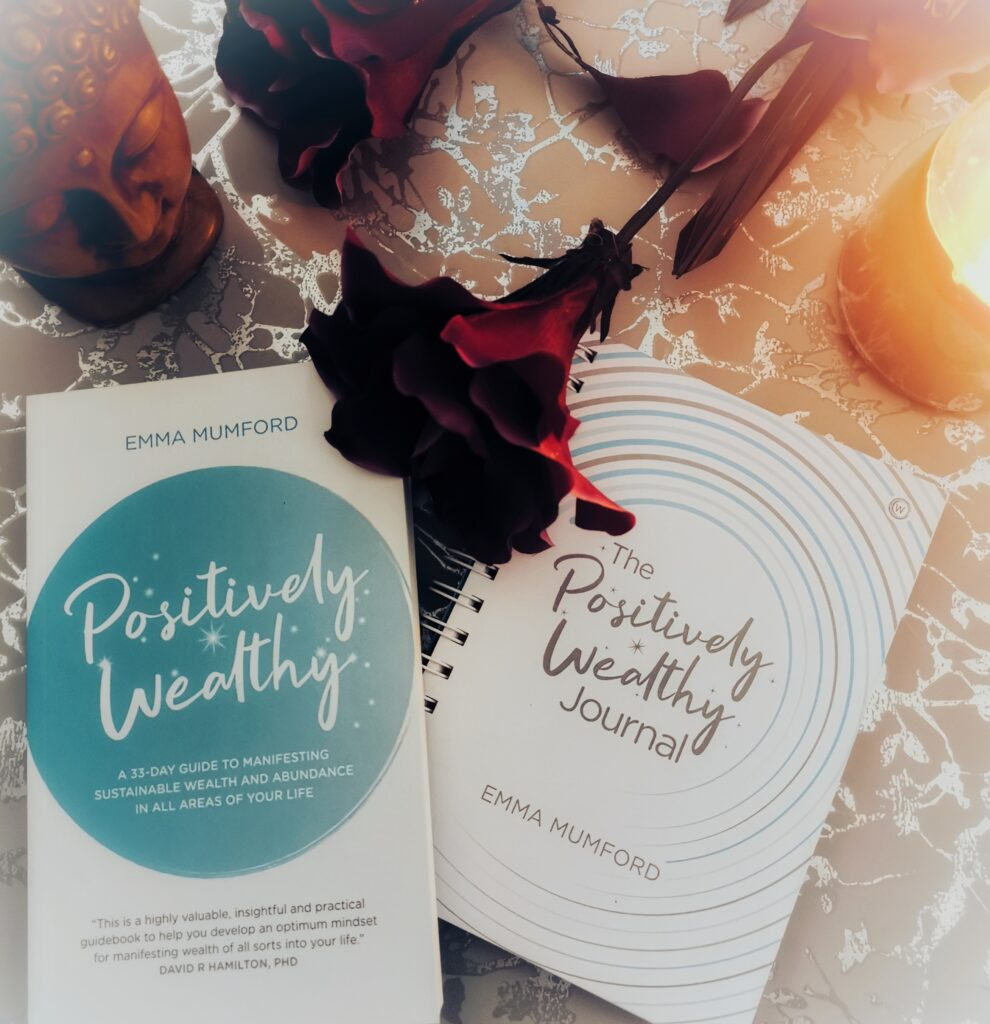 Positively Wealthy by Emma Mumford is a self-care book designed to help people manifest wealth and abundance into their lives.