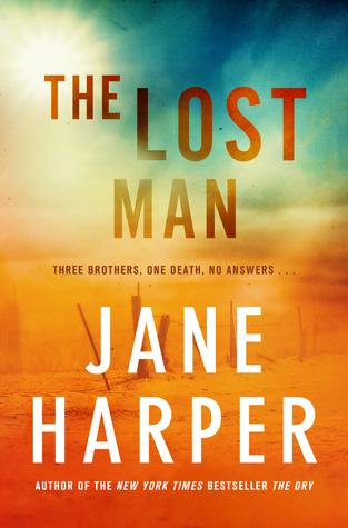 The Lost Man is the 3rd novel written by Jane Harper