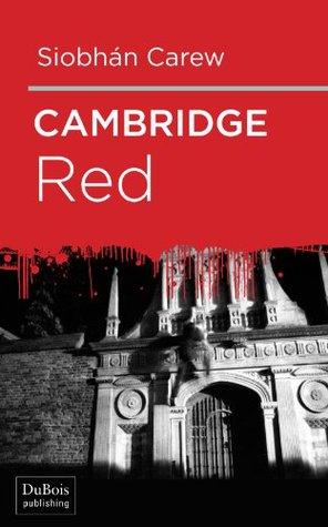 Cambridge Red is the first in a series of book set at Cambridge University