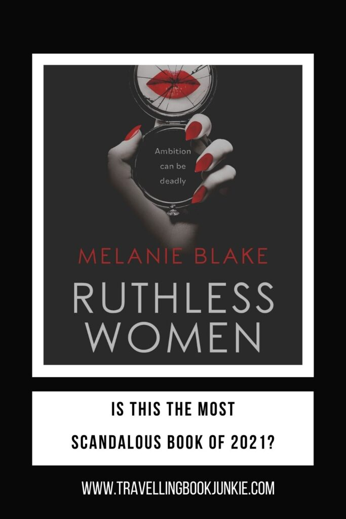 Ruthless Women by Melanie Blake is the scandalous book of 2021. This is a book full of scandal and sexy stars to keep you gripped from beginning to end. Read the full review via @tbookjunkie