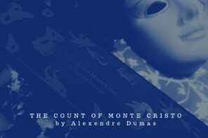 The Count of Monte Cristo by Alendandre Dumas is a classic that everyone should be reading.