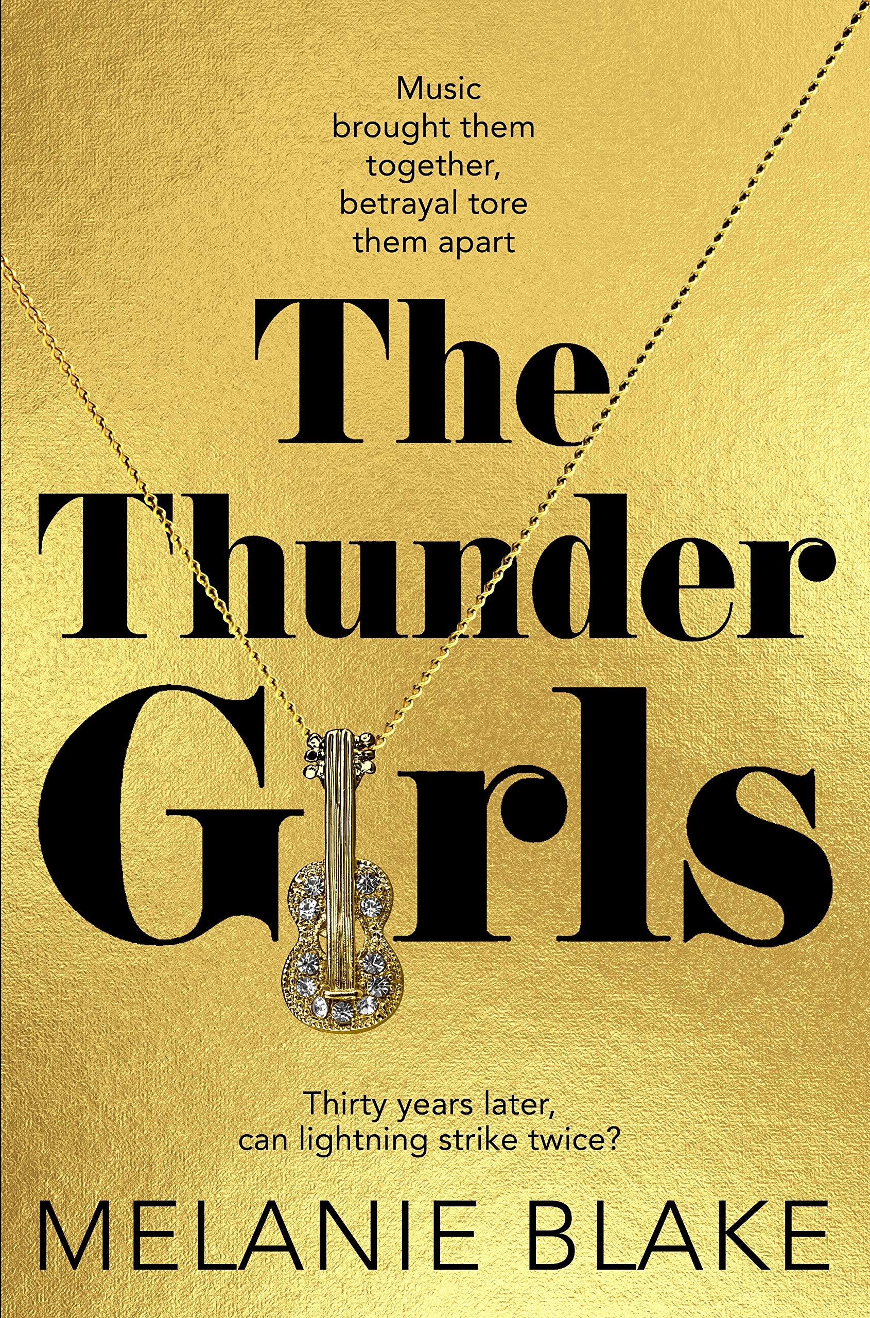 The Thunder Girls is the first novel by Melanie Blake