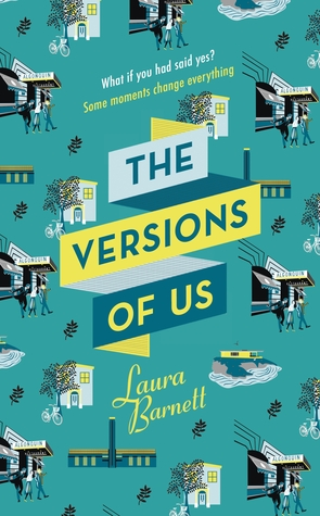 The Versions of Us by Laura Barnett looks at the idea of fate and how it can change lives