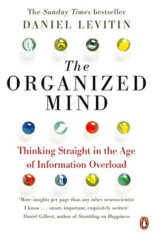 Reading The organized mind is a book to help with the therapy of focusing the mind