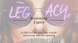Reviewing Legacy an audiobook that highlights the oppression of females during a time when sexual abuse and harassment was not discussed. #MeToo Via @tbookjunkie