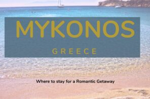 Mykonos, the Greece Island everyone should consider for a romantic break. If you decide to visit where should you stay to make it memorable. Check out our recommendations via @tbookjunkie