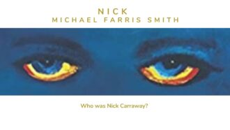 Nick by Michael Farris Smith explores who the narrator Nick Carraway from The Great Gatsby truly was. Read the full review via @tbookjunkie
